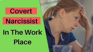 5 Ways To Outsmart A Covert Narcissist At Work   How to Handle A Smear Campaign