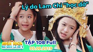 Gia đình là số 1 Phần 2 | Tập 108 Full: Lam Chi tuyên bố LÝ DO HỌC DỞ, luôn thua Con Nhà Người Ta