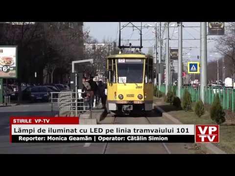 Lămpi de iluminat cu LED pe linia tramvaiului 101