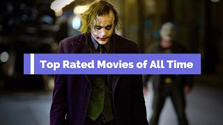Top Rated Movies Of All Time