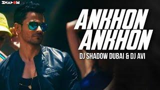 Bhaag Johnny | Aankhon Aankhon Remix | DJ Shadow Dubai & DJ Avi | Full Video HD