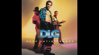 DLG (Dark Latin Groove) - La Quiero A Morir (Audio)