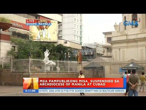 [GMA]  UB: Mga pampublikong misa, suspendido sa Archdiocese of Manila at Cubao
