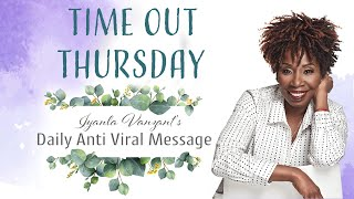 Iyanla's Daily Anti Viral Message Day 35