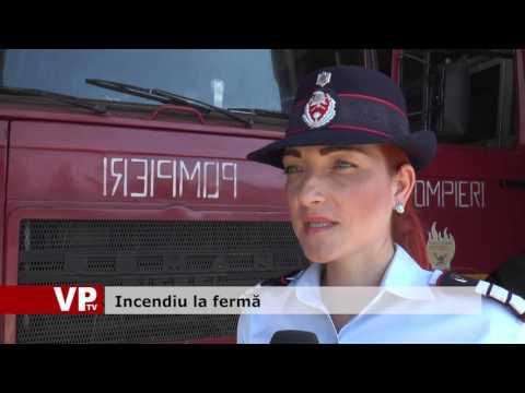 Incendiu la fermă