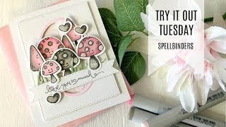 Try It Out Tuesday / Spellbinders - Getting All Mushy / Card Making Tutorial