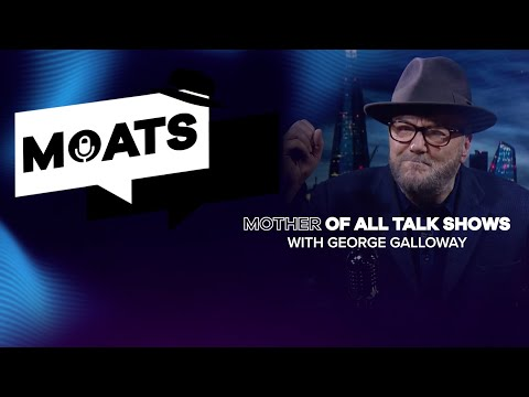 The Mother of All Talkshows with George Galloway - Episode 99