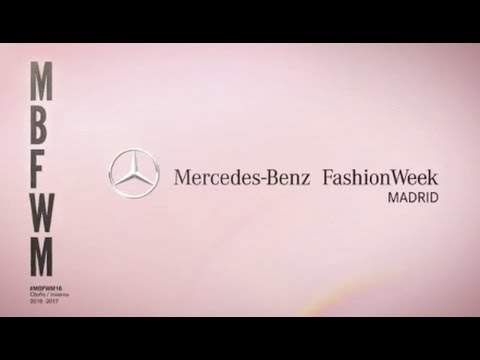 Mercedes-Benz Fashion Week Madrid - 64º edición - Primavera-Verano 2017