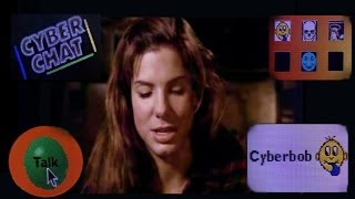 The Net - Sandra Bullock- Cyber Chat