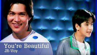 You're Beautiful l JR-Voy