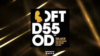 Selace 'So Hooked On Your Lovin' (Mousse T.'s Extended Disco Shizzle)