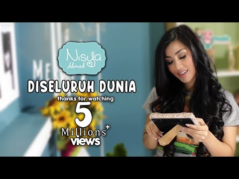Nisya Ahmad - Di Seluruh Dunia (Official Lyric Video) Mp3