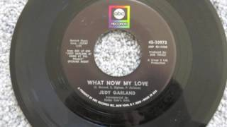 JUDY GARLAND Her Final Single 1967 ABC Records 2016 Remix WHAT NOW MY LOVE/I Feel A Song Coming On