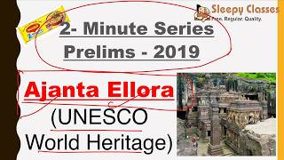 2-Minute Series - History - Ajanta Ellora Caves    Prelims 2019