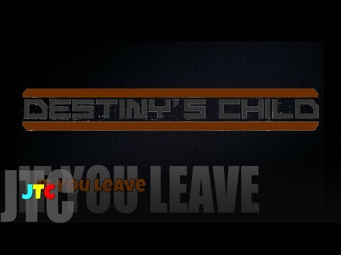 Destiny's Child ft Next - If You Leave (Lyrics)