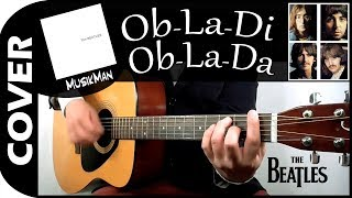 OB-LA-DI OB-LA-DA ⬜ - The Beatles / Guitar Cover / MusikMan #153