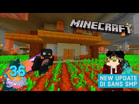 ADA UPDATE BARU di SANS SMP dan Rumah VILLAGER FARMER!!#36  SANS SMP  Minecraft Indonesia