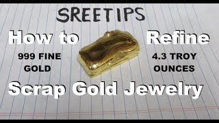Sreetips How To Refine Scrap Gold Jewelry