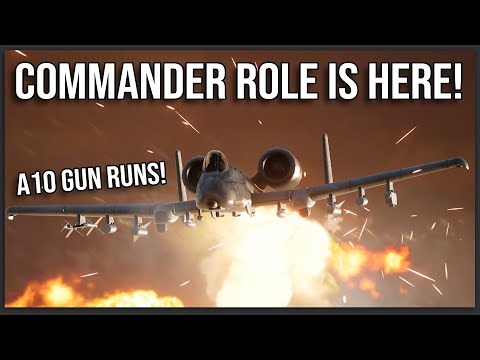 THE SQUAD COMMANDER ROLE IS HERE! (A10 CAS, SU Rocket Strikes, 155mm Artillery, UAVs and MORE!)