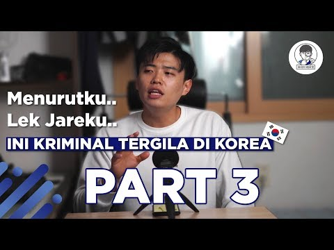KRIMINAL TERGILA DI KOREA.. PART #3