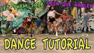 Giselle Dance Tutorial - Let Them Talk/Deja Que Hablen choreography