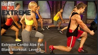 Extreme Cardio Abs Fat Blast Workout | Level 3- BeFit in 30 Extreme by BeFiT