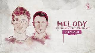 Lost Frequencies Ft. James Blunt   Melody (Ofenbach Remix)