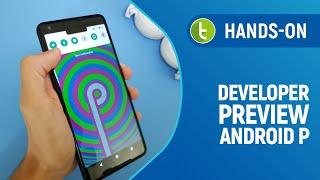 Android P Developer Preview traz mudanças drásticas e simulador de notch #handson