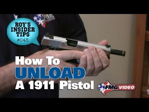 How To Unload A 1911 Pistol