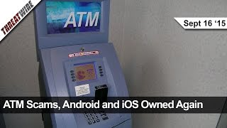 ATM Bluetooth Hacks, iOS AirDrop Hacks & Android Lockscreen Hacks! - Threat Wire