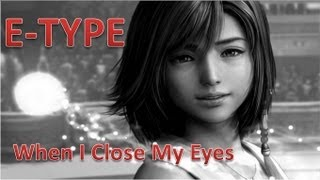 When i close my eyes - E-type - Subtitulado
