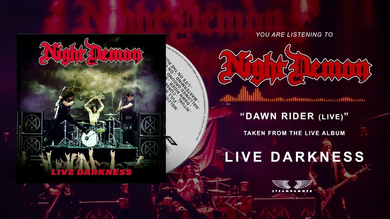 NIGHT DEMON - Dawn rider (live)