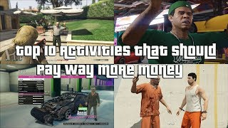 GTA Online Top 10 Activities That Should Pay Way More Money