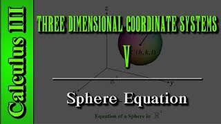 Calculus III: Three Dimensional Coordinate Systems (Level 5 of 10) | Sphere Equation