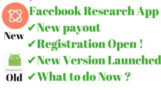 FacebookResearchAppUpdates-NewPayout,RegistrationOpen,NewVersion