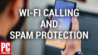 How to Activate Wi-Fi Calling and Spam Protection on the Samsung Galaxy Note 9