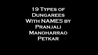 19 Types Of  Dungarees  With NAMES By  Pranjali  Manoharrao   Petkar