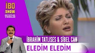 İbrahim Tatlıses & Sibel Can - Eledim Eledim (1995)