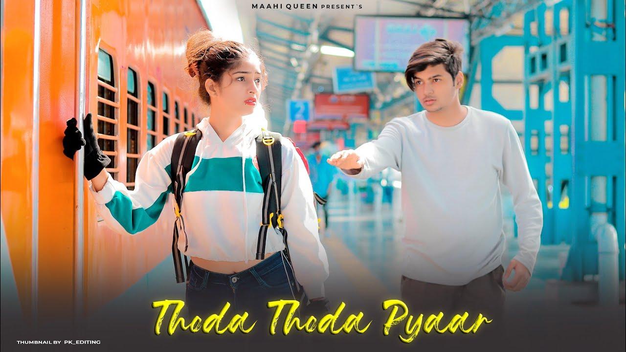 Thoda Thoda Pyaar Lyrics | Cute Love Story | Stebin Ben | Latest Sad Song | Maahi Queen | Latest Song 2021| Stebin Ben Lyrics