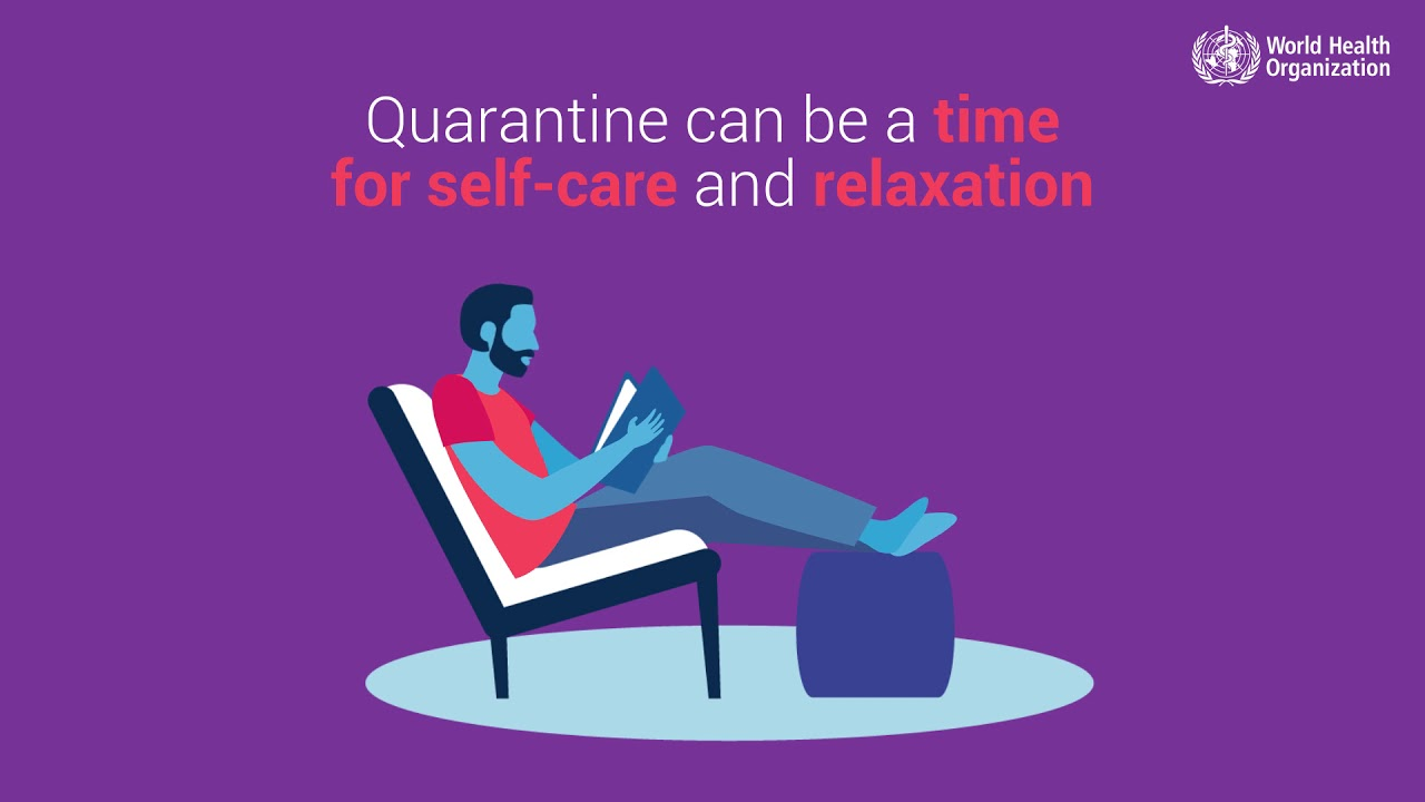 Quarantine can be a time for self-care and relaxation