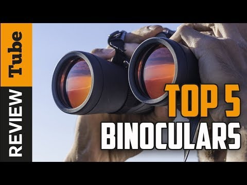 ✅Binoculars: The best Binoculars 2018 (Buying Guide)