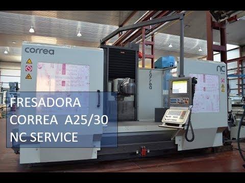 Fresadora CORREA A25-30 reconstruida por NC Service