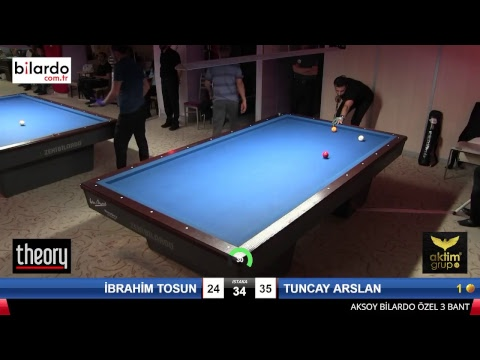 İBRAHİM TOSUN & TUNCAY ARSLAN Bilardo Maçı - AKSOY BİLARDO 3 BANT TURNUVASI-1. Tur