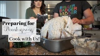 THANKSGIVING PREPARATIONS | COOK WITH US | OUR MENU + RECIPES!