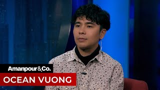 Ocean Vuong on War, Sexuality and Asian-American Identity