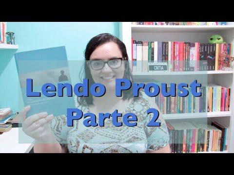 LENDO PROUST | 2ª PARTE | LIVRO 1 | Ep. #03
