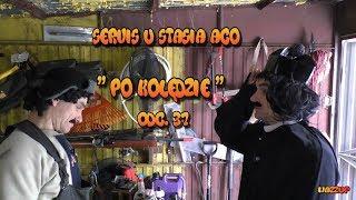 """Servis u Stasia ACO """"Po Kolędzie"""" odc. 37 Wazzup :)"""