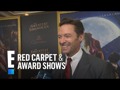 "Hugh Jackman Sings Praises to Zac Efron in ""Greatest Showman"" 