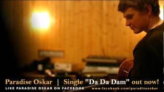 Paradise Oskar - Da Da Dam (Eurovision 2011)