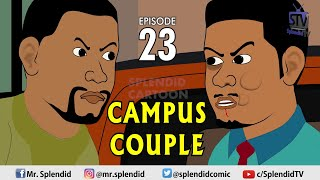CAMPUS COUPLE EPISODE 23 (Splendid TV) (Splendid Cartoon)